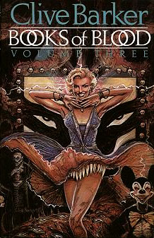Books of Blood Volume Three by Clive Barker